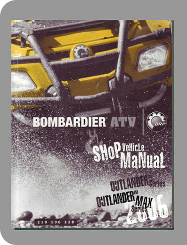 2006 Bombardier Outlander Full Service Manual