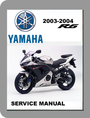 2003 to 2004 Yamaha YZF R6 Full Service Manual