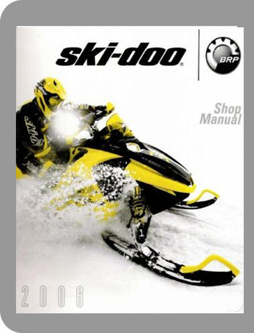 2006 Ski-Doo 2006 Rev Full Service Manual