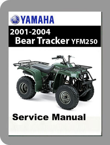 2001 to 2004 Yamaha YFM250 Bear Tracker Full Service Manual