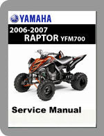 2006 to 2007 Yamaha YFM700 Raptor Full Service Manual