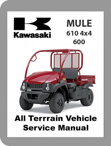 2005 to 2008 Kawasaki Mule 610 / 600 Full Service Manual