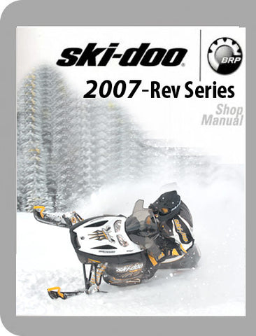 2007 Ski-Doo 2007 Rev Full Service Manual