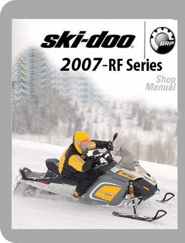 2007 Ski-Doo 2007 RF Full Service Manual