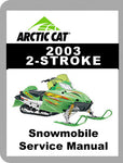 2003 Arctic Cat 2003 - 2 Stroke Full Service Manual