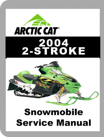 2004 Arctic Cat 2004 - 2 Stroke Full Service Manual