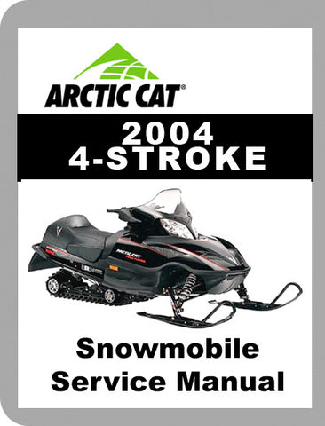 2004 Arctic Cat 2004 - 4 Stroke Full Service Manual