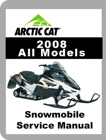 2008 Arctic Cat ALL 2008 Full Service Manual