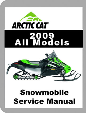 2009 Arctic Cat ALL 2009 Full Service Manual