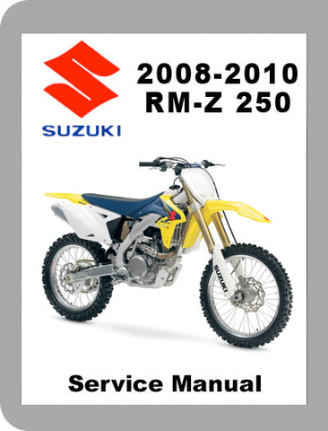 2008 to 2010 Suzuki Rm-z 250 Full Service Manual