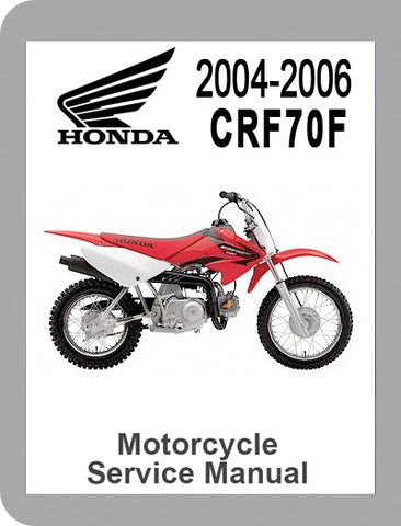 2004 to 2006 Honda CRF70F Full Service Manual