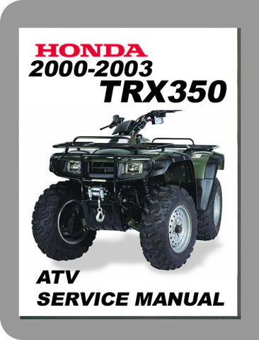 2000 to 2003 Honda TRX350 Rancher Full Service Manual and Parts Catalog