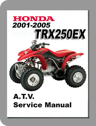 2001 to 2005 Honda TRX250EX Full Service Manual