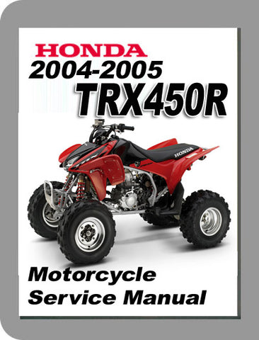2004 Honda TRX450 Full Service Manual