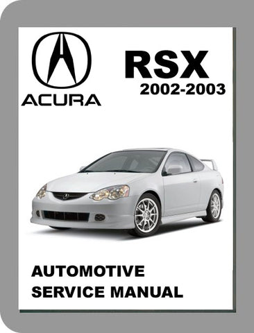 2002 to 2003 Acura RSX Full Service Manual