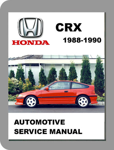 1988 to 1990 Honda CRX Full Service Manual
