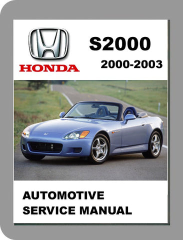 2000 to 2003 Honda S2000 Full Service Manual