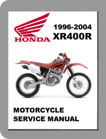 1996 to 2004 Honda XR400R Full Service Manual