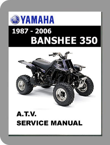 1987 to 2006 Yamaha Banshee 350 Full Service Manual