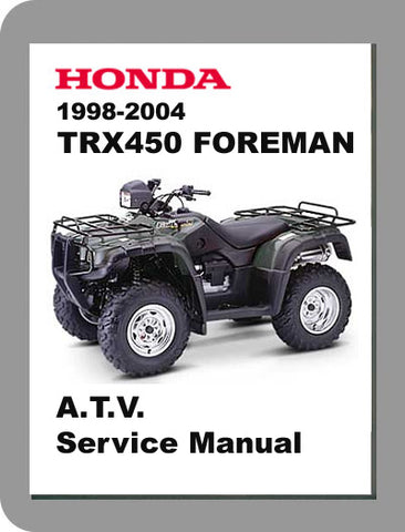 1998 to 2004 Honda TRX450 Foreman Full Service Manual