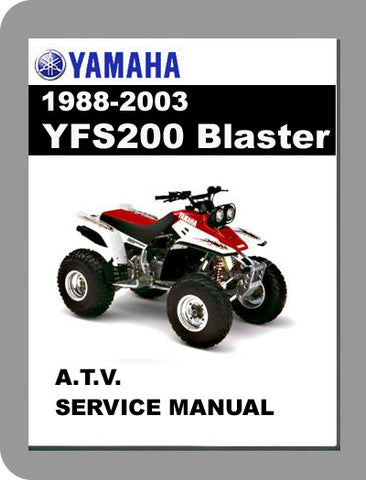 1988 to 2003 Yamaha YFS200 Blaster Full Service Manual
