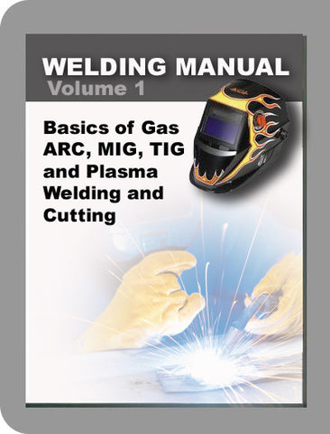 Welding Manual Volume 1 Complete Welding Manual