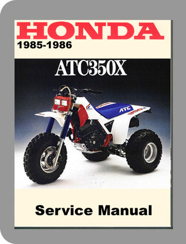 1985 to 1986 Honda ATC350X Full Service Manual