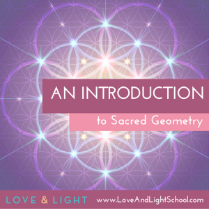 love and light sacred geometry