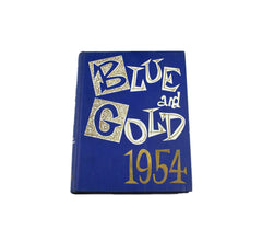 1954 University of California Blue and Gold Yearbook Volume Eighty One