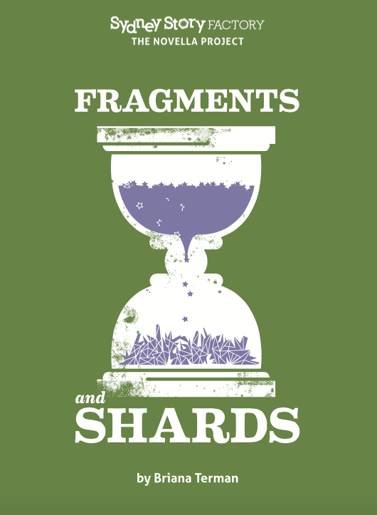 Fragments & Shards - by Briana Terman