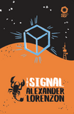 The Signal - by Alexander Lorenzon