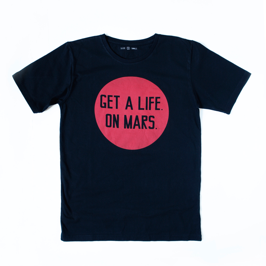 Get a Life on Mars T-Shirt (Adult)