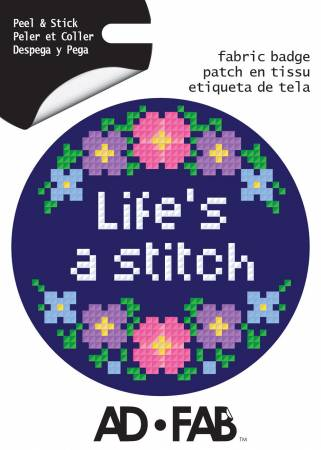 Sewer's Life- Life's a Stitch - Adhesive Fabric 3 in/ 7.62 cm Badge