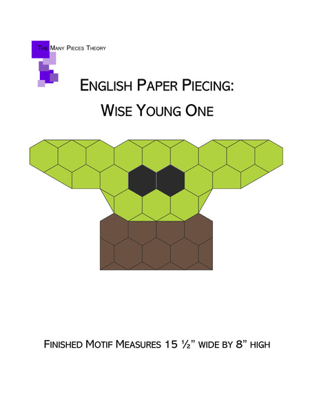 English Paper Piecing: Wise Young One Pattern Only