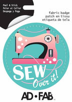 Sewer's Life- Sew over it - Adhesive Fabric 3 in/ 7.62 cm Badge