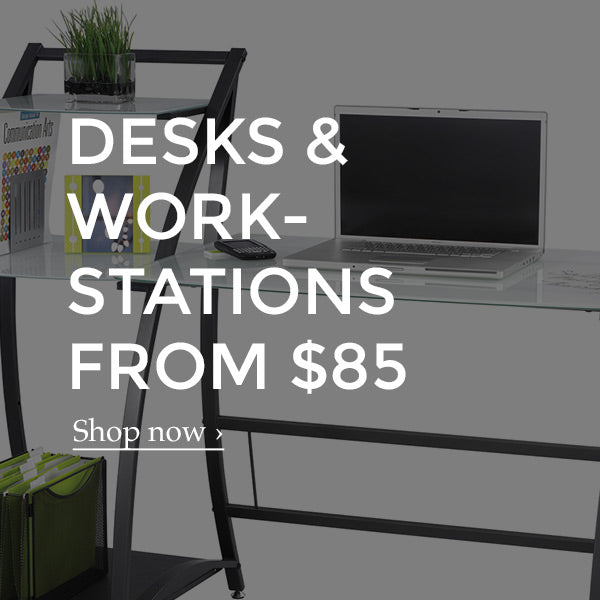 Shop for desks and workstations starting at $85