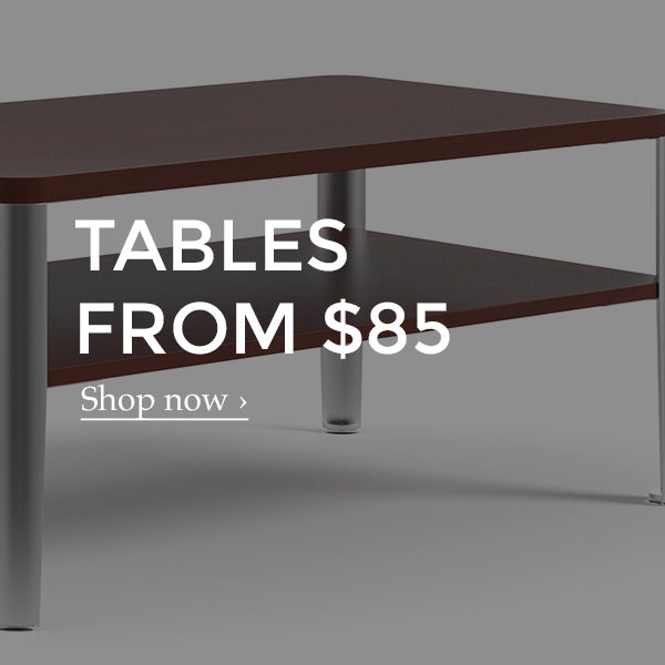 Shop for tables from $85
