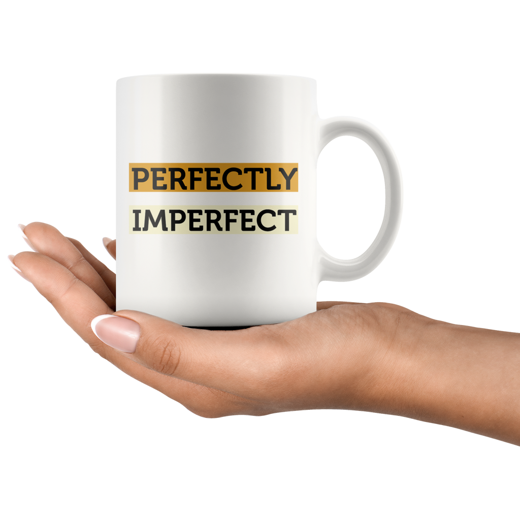 PERFECTLY IMPERFECT | White Coffee Mug