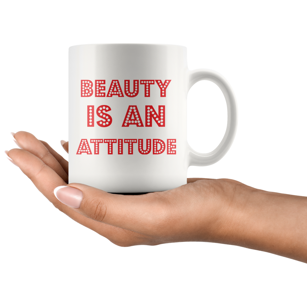 BEAUTY IS AN ATTITUDE | White Coffee Mug