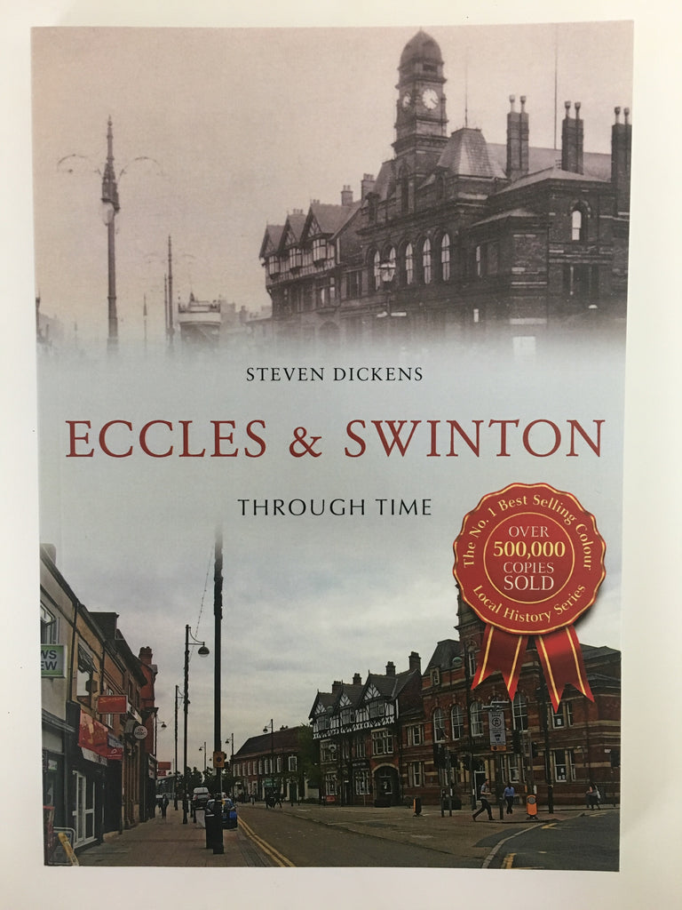 Eccles and Swinton Through Time