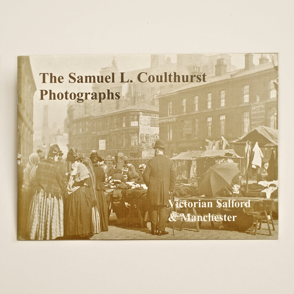 Samuel Coulthurst's Photographs of Victorian Salford