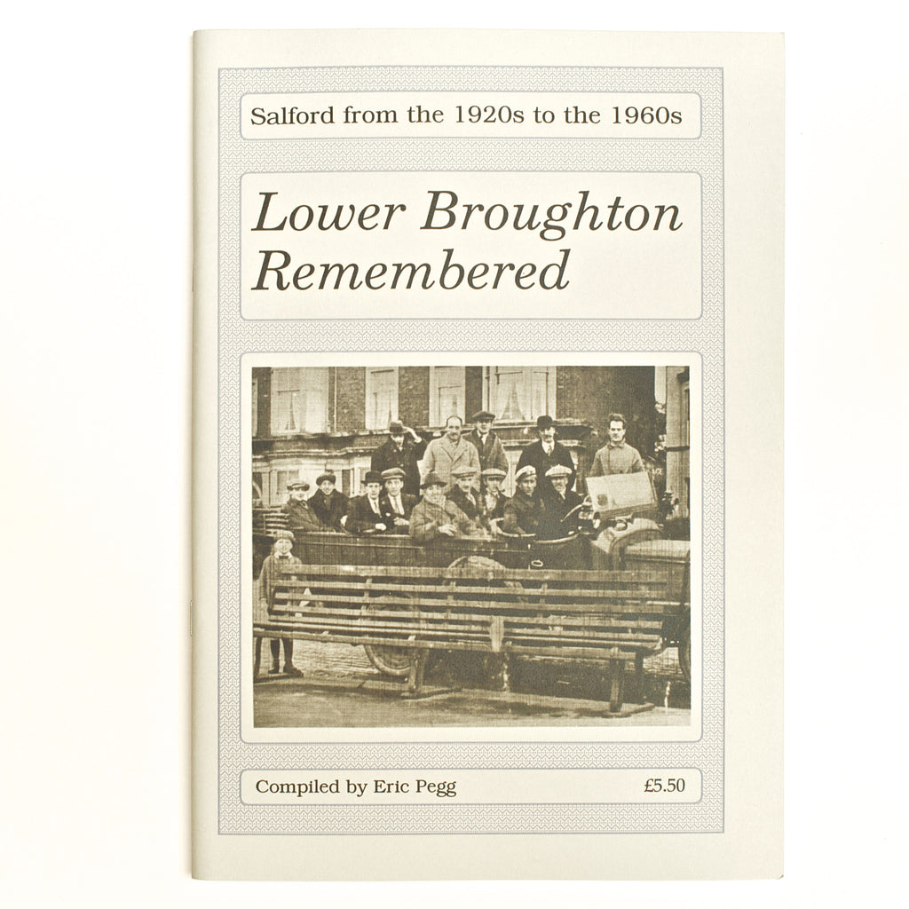 Lower Broughton Remembered