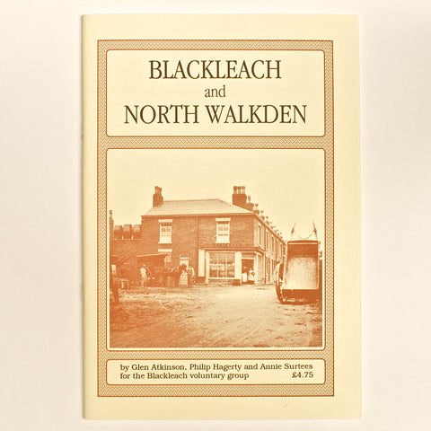 Blackleach & North Walkden