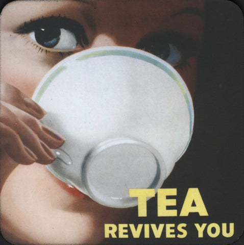Tea Revives You coaster