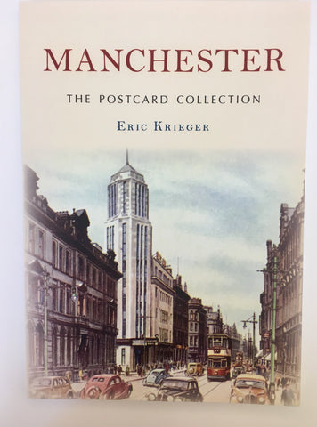 Manchester; The Postcard Collection