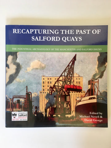 Recapturing The Past Of Salford Quays