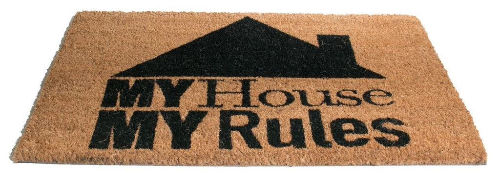 My House My Rules Vinyl Coir Doormat