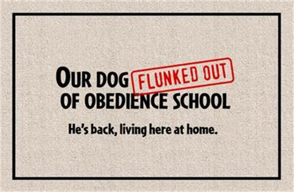 FUNNY 'OBEDIENCE SCHOOL' DOORMAT