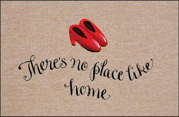 FUNNY DOORMAT - THERE IS NO PLACE LIKE HOME