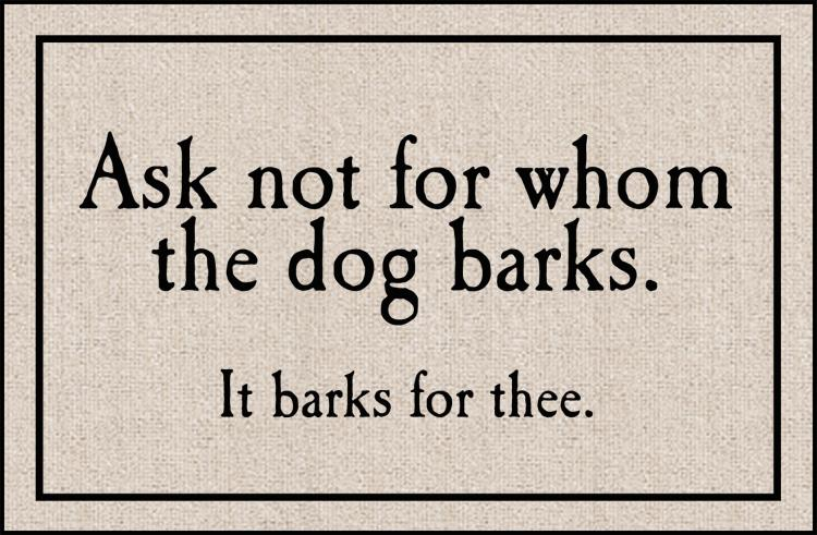 For Whom the Dog Barks Olefin Doormat